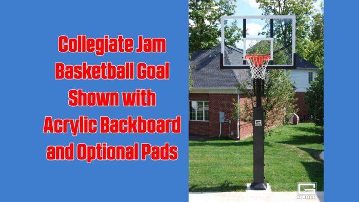Collegiate Jam Basketball Goal