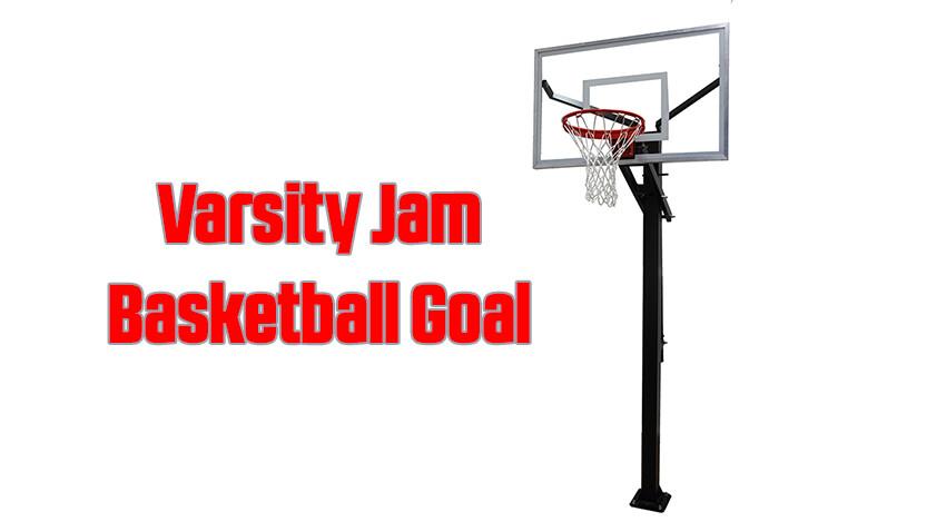 Varsity Jam Basketball Goal